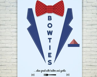 Bowties ...also great with butter and garlic - Original Poster/Print