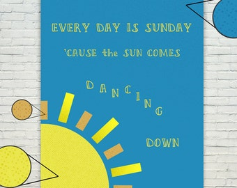 The Weepies - Lyrics - Every Day Is Sunday - Poster/Print