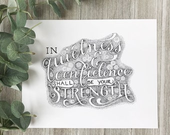 Hand Lettered Art Print | Quietness and Confidence | Isaiah 30:15