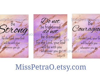 Be strong, Be courageous, Scriptures plus rose gold design, digital delivery, PNG with and without transparent bg and PDF file formats