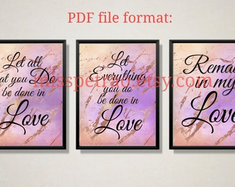 Printable Be done in Love Scriptures plus rose gold design, All that you do, Remain in my love,do in Love, digital delivery, PNG SVG PDF
