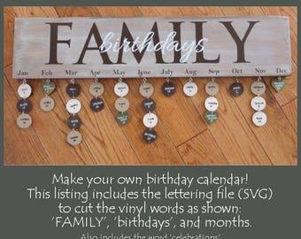 SVG Family birthday calendar, birthday calendar cricut, birthday calendar svg, family celebrations, DIY birthday calendar, birthday sign
