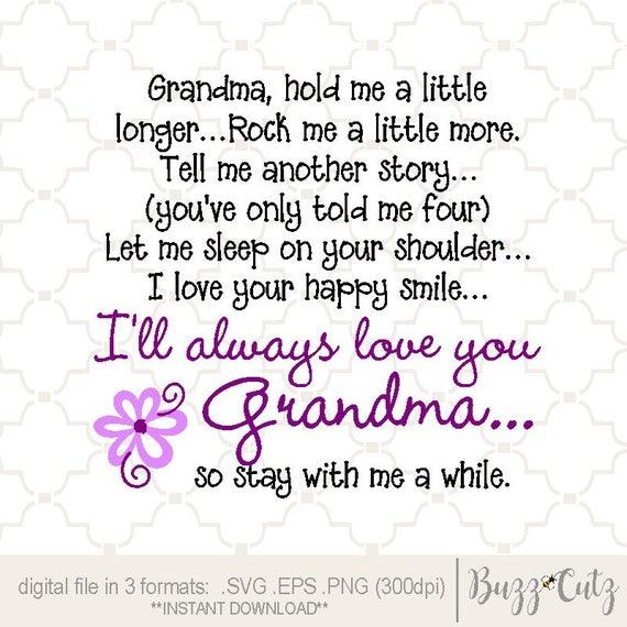 Svg Me Tenir Un Peu Plus Longtemps Grand Mère Poème Mindiquer Une Autre Histoire Impression Mère S Jour Svg Taime Grand Maman Comprend