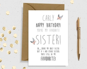 Sister Birthday Card Personalised Humor It Is Your For Her Funny Floral Happy