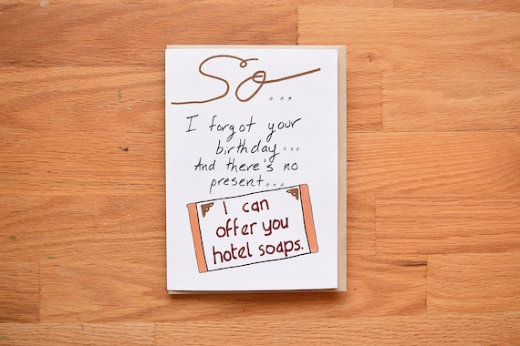 Funny Belated Birthday Card Hotel Soaps
