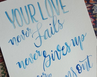 Your Love never . . .