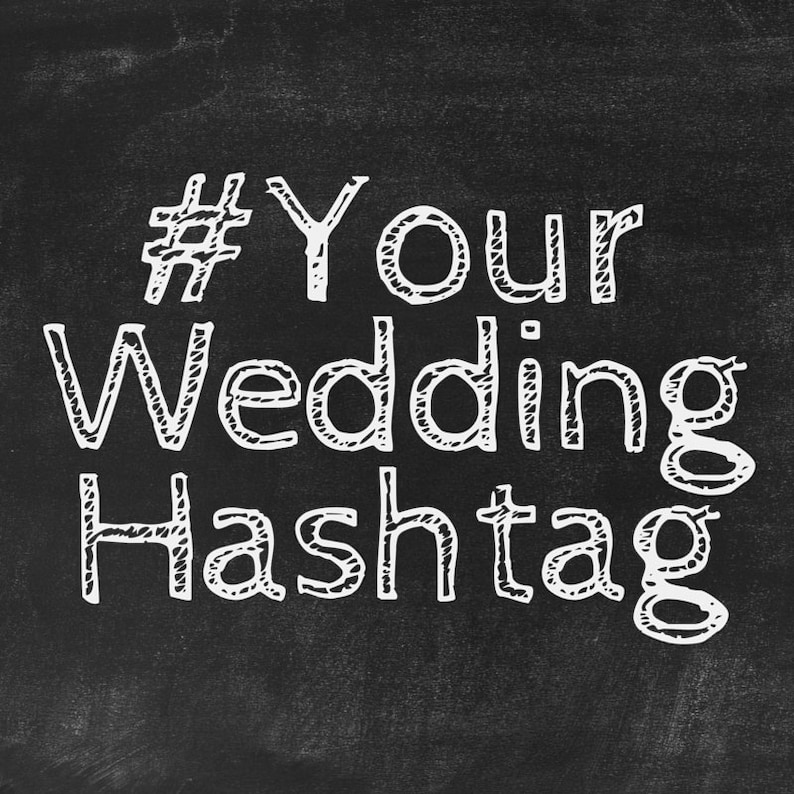 Cute Wedding Hashtags.Custom Wedding Hashtags Unique Instagram Hashtags Created For You And Your Loved One S Special Day