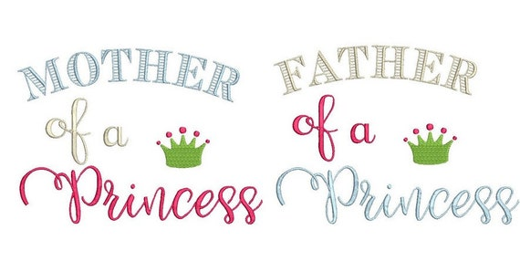 2 Quotes Father And Mother Of Princess Embroidery Etsy