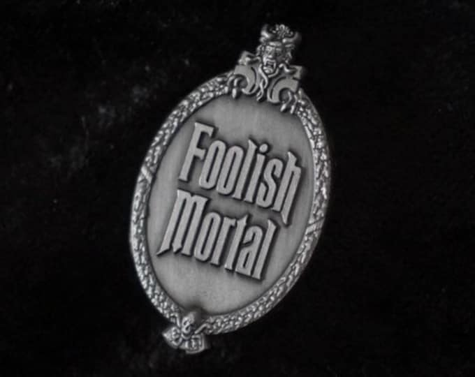 Haunted Mansion Foolish Mortal Pin