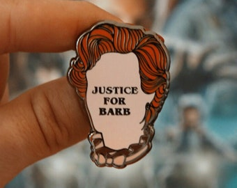 Justice for Barb Enamel Pin