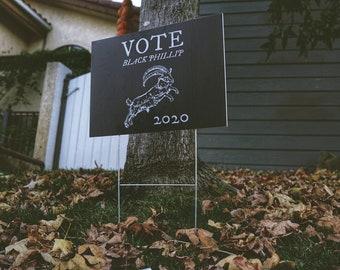 Vote Black Phillip Lawn Sign