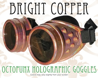 Octopunx Bright Copper-Orange Holographic Limited Edition Hand Painted Mix and Match Steampunk Goggles Your Choice of Lenses