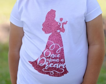 Once Upon a Dream Shirt or Bodysuit (Infant, Toddler, Youth, Adult) Girls - sleeping beauty, aurora, birthday, vacation, disney, glitter