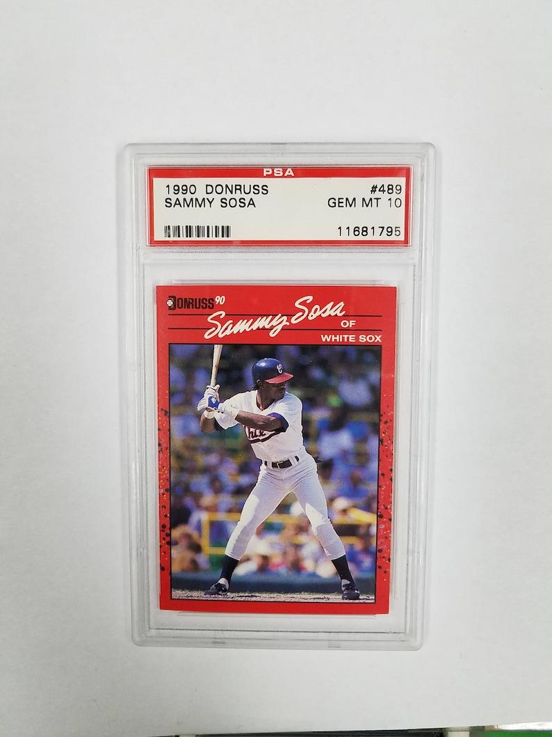Psa 10 Gem Mint 1990 Donruss 489 Sammy Sosa Rookie Card White Sox Cubs Homeruns