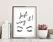 Quote, Make up, wing it, Brows, Lashes, just wing it, liner, Fashion illustration, Fashion, Amanda Greenwood, watercolor, fashion wall art