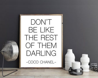Don't be like the rest of them Darling Quote, Fashion quote, Fashion art Fashion Prints Fashion Wall Decor wall art 8x10 & A4 fashion poster