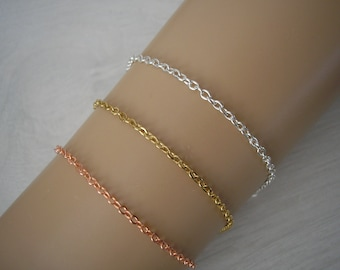 Plain Dainty Simple Chain Bracelet for Women & Girls, handmade to any length with a silver gold or rose gold plated finish