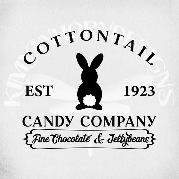 Cottontail candy company fine chocolate and jellybeans SVG-cottontail candy company PNG-Rustic Easter Sign svg-funny bunny digital shirt