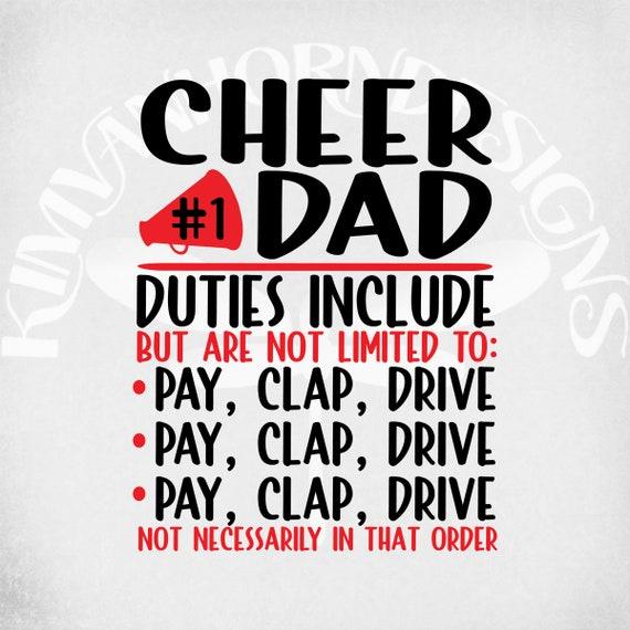 Cheer Dad Svg Cheerleader Svg Cheer Dad Duties Include Pay Etsy