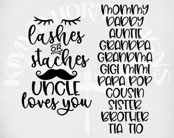 Lashes or Staches We Love You svg, Gender Reveal, Pregnancy svg, dxf, Auntie, Uncle, Mommy, Daddy, Grandpa, Grandma, Cousin, Sister, Brother