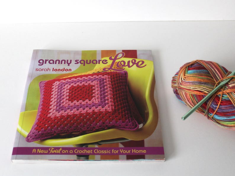 Granny Square Love By Sarah London Crochet Book How To Crochet Etsy