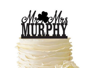 Mr. And Mrs. With Shamrock Personalized With Your Name Acrylic or Baltic Birch Wedding/Special Event Cake Topper - 170