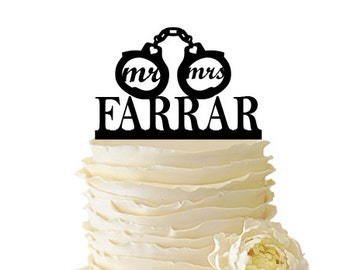 Mr. and Mrs. with Handcuffs Personalized With Your Name - Wedding - Anniversary - Acrylic or Baltic Birch Special Event Cake Topper - 055