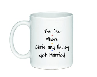 The One Where...Get Married - Printed On Both Sides - Friends TV Show Coffee Mug -  F.R.I.E.N.D.S - 205