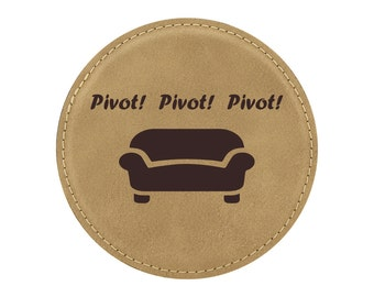 Pivot! Pivot! Pivot! With Couch - Drink Coaster - Friends TV Show Theme - 1 Coaster - Item 07