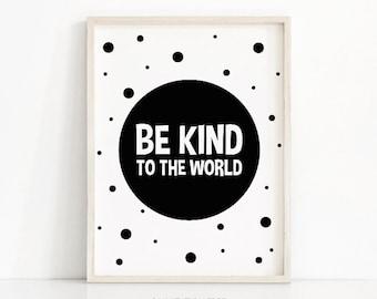 Be Kind Nursery Print, Instant Download Printable Art, Kids Print Black White, Nursery Quote Art, Monochrome Nursery Art, Printable Kids Art