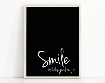 """Digital Download Art Motivational Print """"Smile"""" Typography Poster Inspirational Quote Art Black And White Printable Wall Art Home Decor Art"""