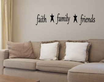 Faith, Family, Friends, Vinyl wall decal, Primitive, Star, Living Room, Kitchen, Wall decal, Home Decor, Country, Vinyl Lettering