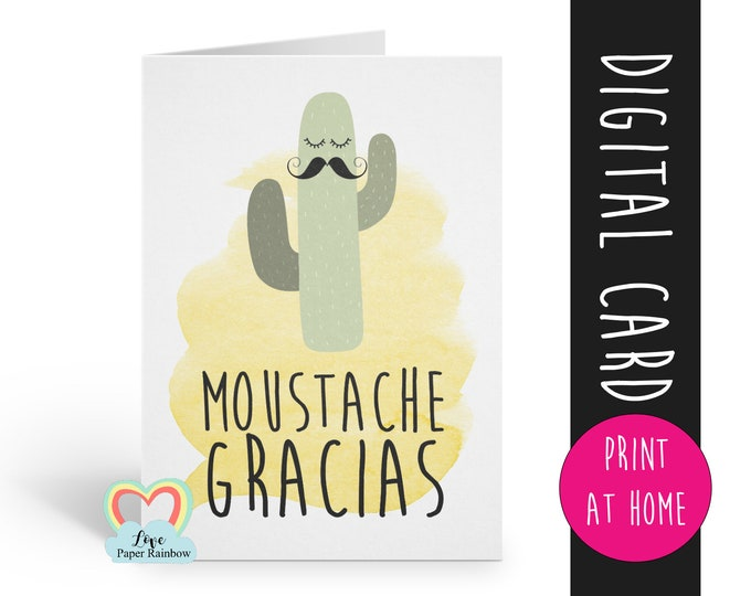 PRINTABLE thank you card funny thanks card teacher appreciation moustache gracias cactus