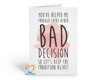 funny bridesmaid card, will you be my bridesmaid, bad decision, keep the tradition alive, funny bridesmaid quote, bridesmaid card