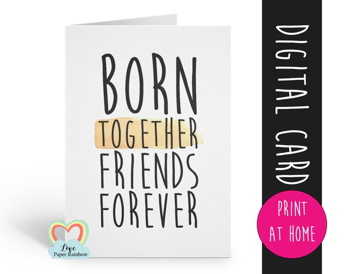 twins card printable newborn twins instant download born together friends forever twins poem digital download print at home new baby twins