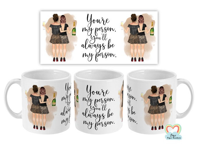 best friend mug, best friend birthday mug, personalised mug, personalised birthday mug, you're my person, quote mug, best friend gift