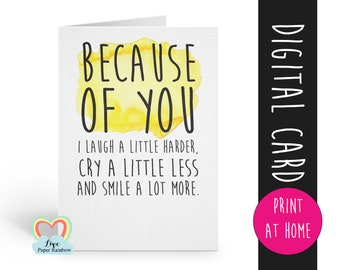 Best Friend Card printable, Because of You I Laugh a little harder, Birthday Card for Best Friend, diy birthday card, digital download