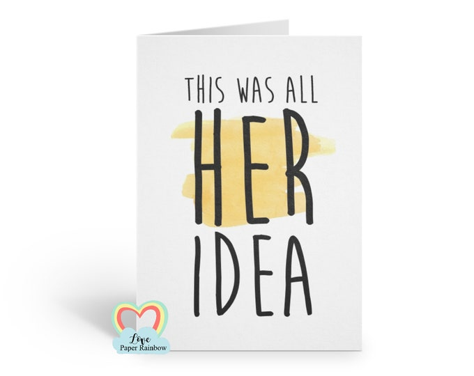 funny best man card | this was all her idea | usher card | will you be my best man | groomsman card | funny usher card | best man proposal