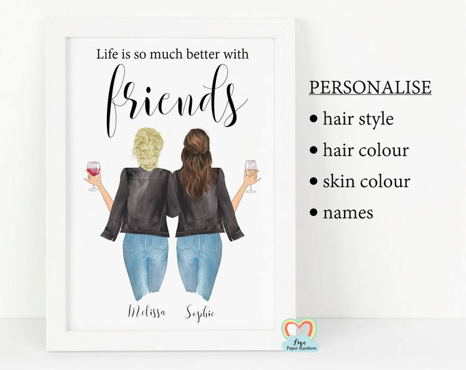 life is so much better with friends, personalised best friend print, wine best friend print, best friend birthday gift, friendship quote