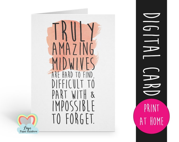 PRINTABLE midwife gift midwife card midwife retirement card midwife thank you card a truly amazing midwife is hard to find midwife quote