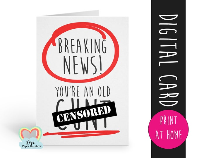 cunt birthday card printable   cunt birthday card   instant download   offensive card   cunt printable   you're an old cunt
