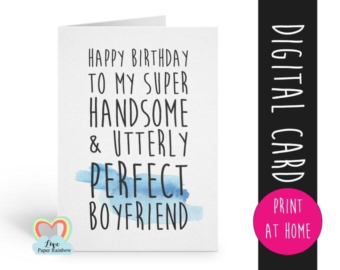 PRINTABLE birthday card, boyfriend birthday card printable, instant download birthday card, perfect boyfriend, handsome