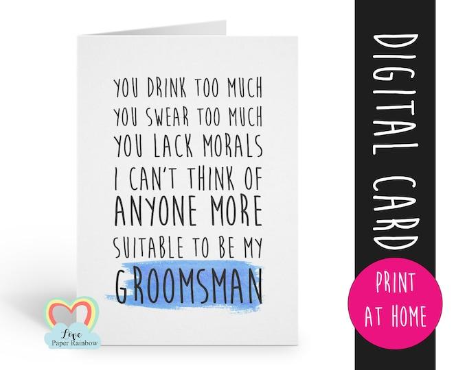 PRINTABLE groomsman card, will you be my groomsman printable, funny groomsman card, groomsman proposal printable, digital download