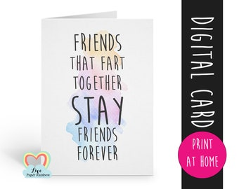 friendship card instant download | friendship quote | funny friendship | friends that fart together | thank you | card for friend | fart