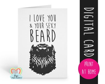 beard card printable Valentine Anniversary Love Greeting Card I Love You and Your Big Beard Funny Humour Card for Husband Boyfriend download
