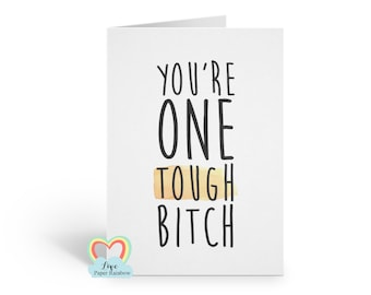 you're one tough bitch, cancer support, cancer card, chemotherapy card, funny cancer card, cancer card for her, motivational card