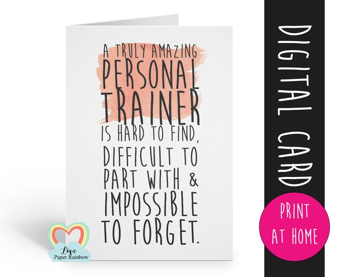 PRINTABLE personal trainer gift personal trainer retirement card thank you card a truly amazing personal trainer is hard to find