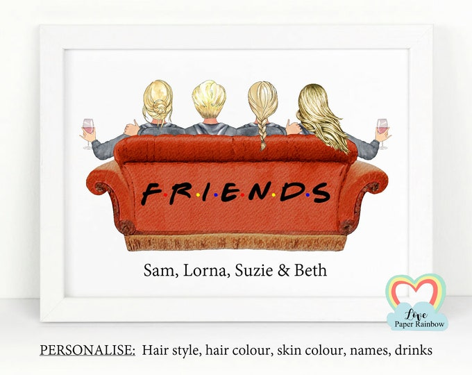 personalised best friends print, friends tv gift, 4 best friends, best friend birthday gift, wine best friends print, I'll be there for you