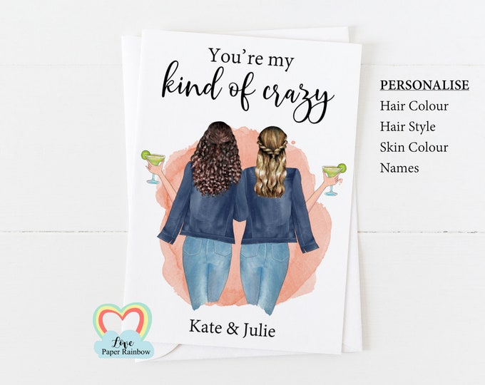 personalised best friend card, best friend birthday card best friend quote best friend personalised gift crazy best friends print
