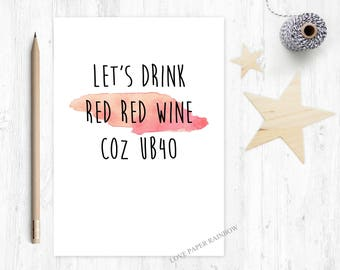 40th birthday card etsy lets drink red red wine because ub40 funny 40th birthday card 40th birthday card 40th birthday card friend pun birthday card m4hsunfo